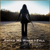 Product Image: Joy Phillips - Catch Me When I Fall