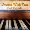 Product Image: Paul Whitfield - Deeper With You