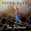 Product Image: Seven Years - Time To Change