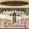 Product Image: Dr Charles Hayes & The Cosmopolitan Church of Prayer Choir - The Collection