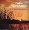 Product Image: Luton Girls Choir - Songs You Love