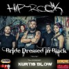 Product Image: Bride Dressed In Black - Hip-Rock (ftg Kurtis Blow)