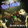 True Liberty - Give Me True Liberty Or Give Me Death