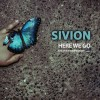Product Image: Sivion - Here We Go/Sivion For President