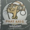 Product Image: Phat Kats - Raw Classic
