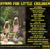 Product Image: The Sunbury Junior Singers - Hymns For Little Children (Starline)
