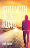 Product Image: Mark Stevens - Strength For The Road