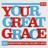 Product Image: Spring Harvest - Your Great Grace: 30 Worship Anthems Of Grace, Mercy & Justice
