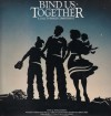 Product Image: Steve & Annie Chapman - Bind Us Together: A Call To Family Commitment