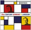 Product Image: Gowans And Larsson - 21st Century Gowans & Larsson