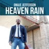 Product Image: Onaje Jefferson - Heaven Rain