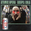 Product Image: Atomic Opera - Gospel Cola