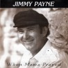 Jimmy Payne - When Mama Prayed