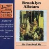 Product Image: Brooklyn All Stars - He Touched Me (re-issue)