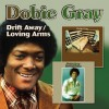 Product Image: Dobie Gray - Drift Away/Loving Arms