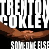 Product Image: Trenton Cokley - Someone Else