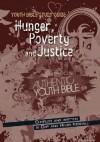 Product Image: Chip & Helen Kendall - Youth Bible Study Guide: Hunger, Poverty And Justice
