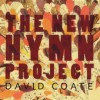 Product Image: David Coate - The New Hymn Project