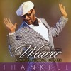 Product Image: Dr E LaQuint Weaver & The Hallelujah Singers - Thankful