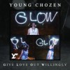 Product Image: Young Chozen - G.L.O.W.