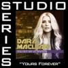 Dara Maclean - Yours Forever (Studio Series Performance Track)