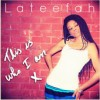 Product Image: Lateefah - This Is Who I Am