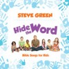 Product Image: Steve Green - Hide The Word: Bible Songs For Kids