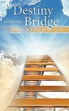 Product Image: Kevin LeVar - Destiny Bridge: Dare To Believe God