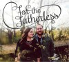 Product Image: For The Fatherless  - For The Fatherless