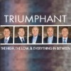Product Image: Triumphant  - The High, The Low, & Everything In Between