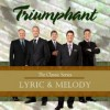 Product Image: Triumphant  - Lyric & Melody