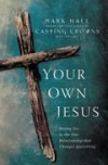 Product Image: Mark Hall - Your Own Jesus