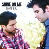 Product Image: Dante & PJ - Shine On Me