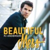 Product Image: PJ Anderson - Beautiful Mess