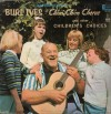 Product Image: Burl Ives - Chim Chim Cheree And Other Children's Choices