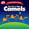 Andrew McDonough - The Three Wise Camels
