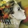 Product Image: Elina Garanca - Meditation