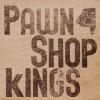 Product Image: PawnShop Kings - PawnShop Kings