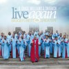 Product Image: B Chase Williams & The Shabach Choir - Live Again: Bigger Better Greater