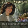 Product Image: Helen Magill - In Christ Alone