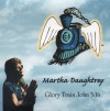 Product Image: Martha Daughtrey - Glory Train John 3:16