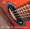Product Image: Bob Edwards - It's Time To Seek His Face