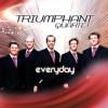 Product Image: Triumphant Quartet - Everyday