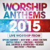 Various - Worship Anthems 2015