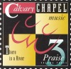 Product Image: Calvary Chapel Music - Praise Vol 3: There Is A River