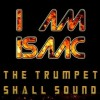 I Am Isaac - The Trumpet Shall Sound