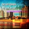 Product Image: The Life Church - The Life Church Worship