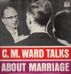 Product Image: C M Ward - Talks About Marriage