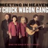 The Chuck Wagon Gang - Meeting In Heaven