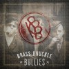 Product Image: Brass Knuckle Bullies - BKB